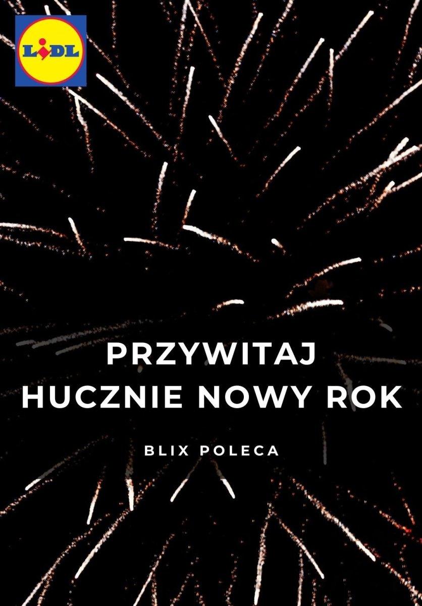 Gazetka Lidl - Przywitaj hucznie Nowy Rok