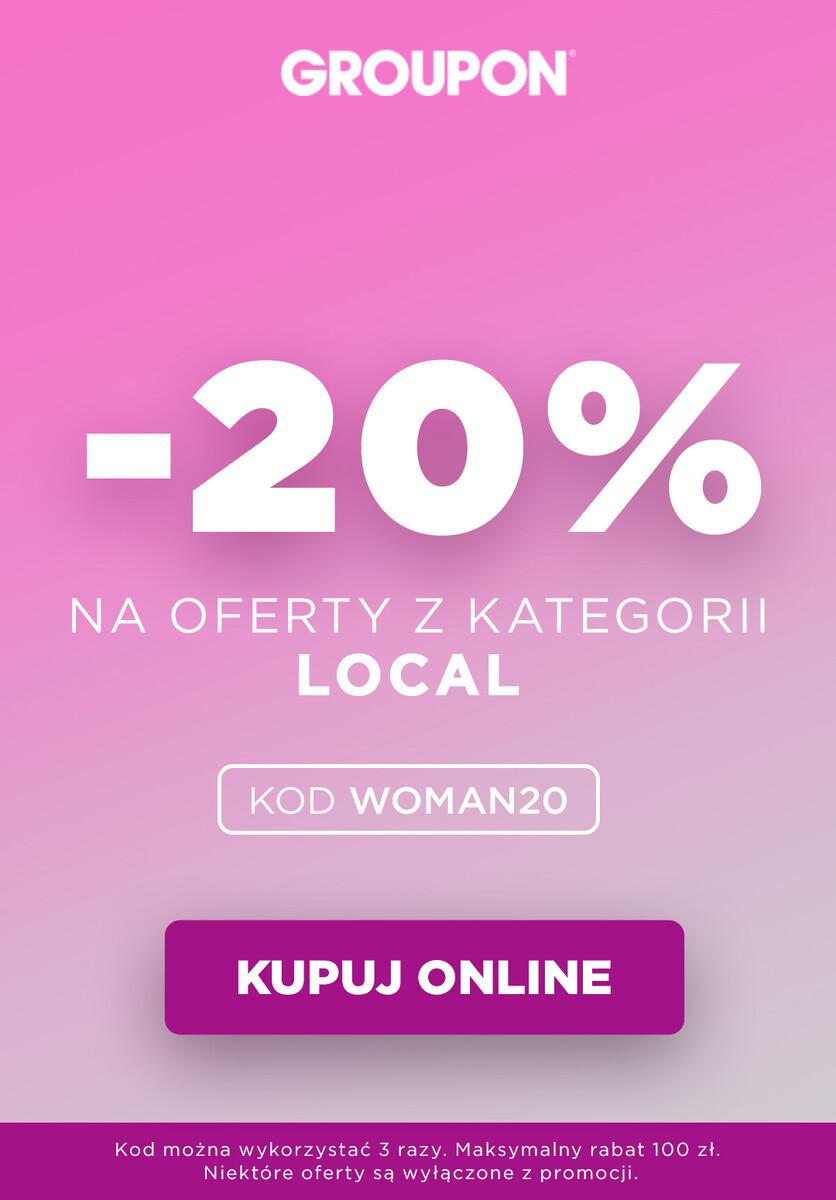 Gazetka 2020 Dzień Kobiet - Groupon | -20% na kategorię Local