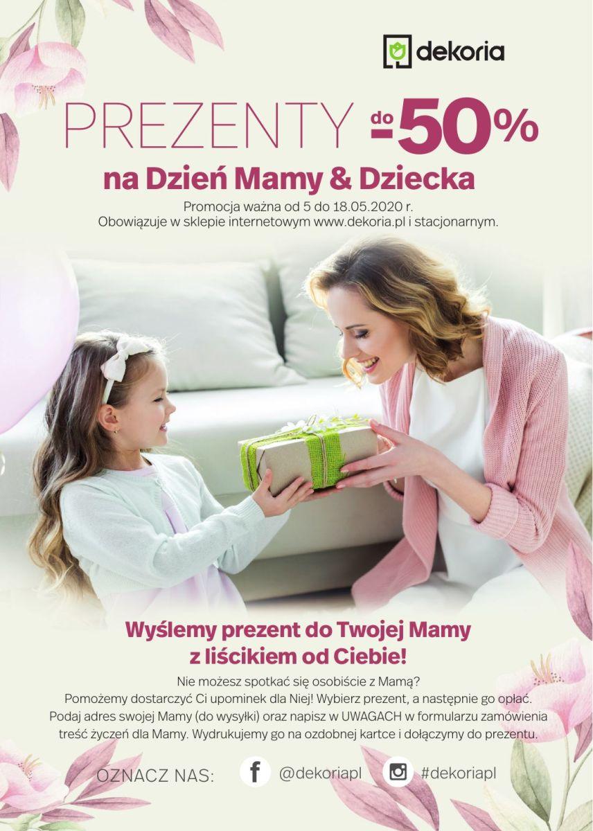 Gazetka dekoria - Prezenty do -50% na Dzień Mamy & Dziecka