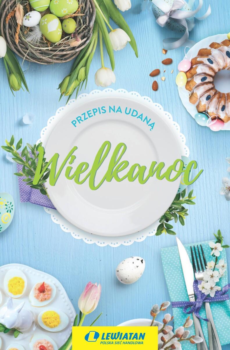 Gazetka LEWIATAN - Przepis na udaną Wielkanoc