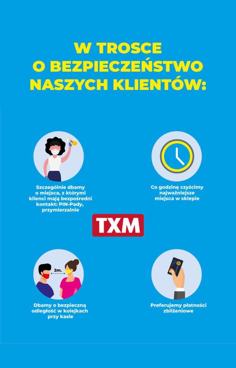 Gazetka TXM - W trosce o bezpieczeństwo naszych klientów