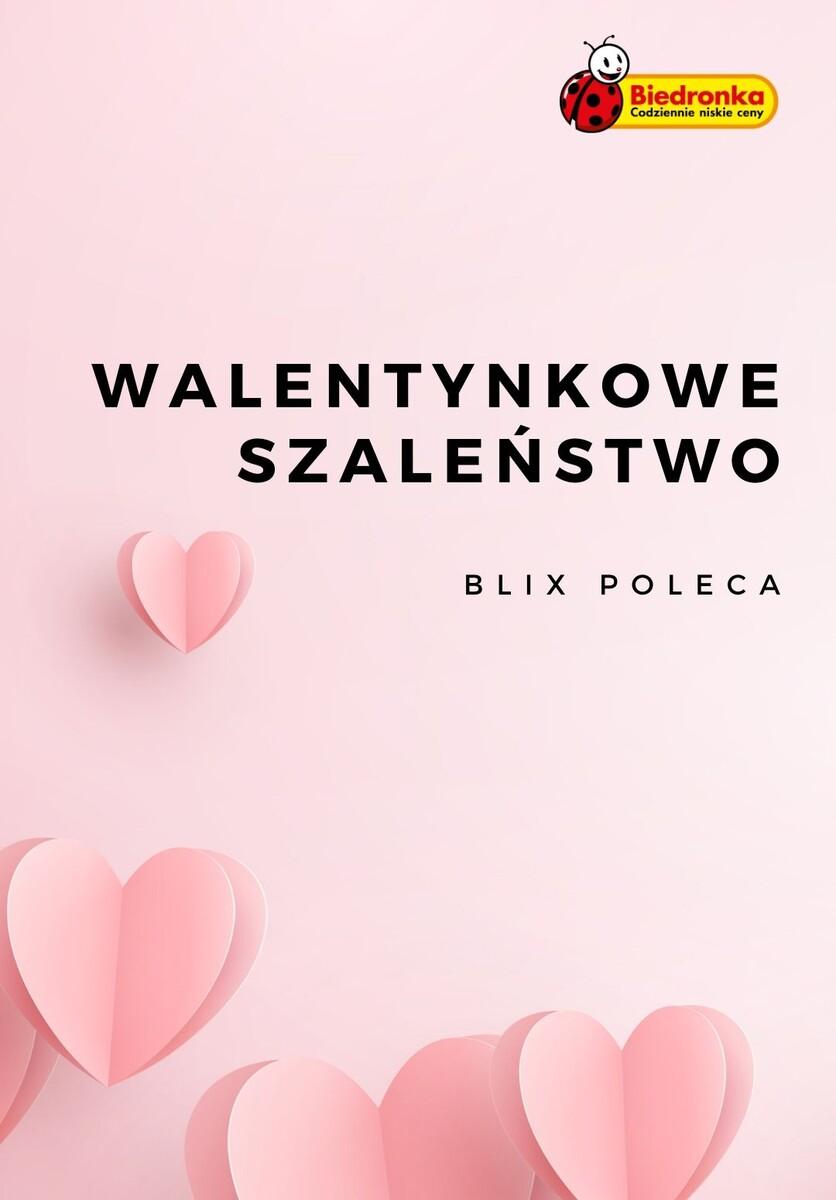 Gazetka Biedronka - Walentynkowe szaleństwo