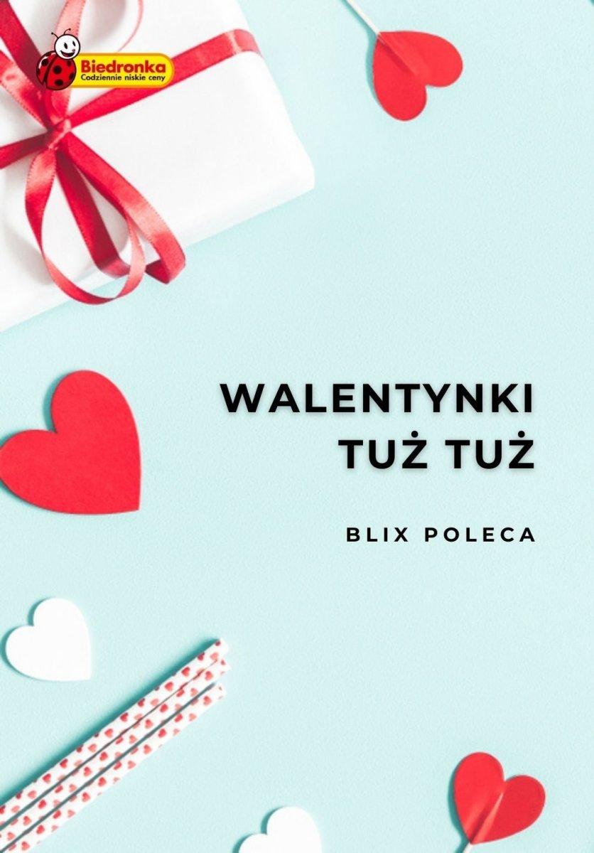 Gazetka Biedronka - Walentynki tuż tuż