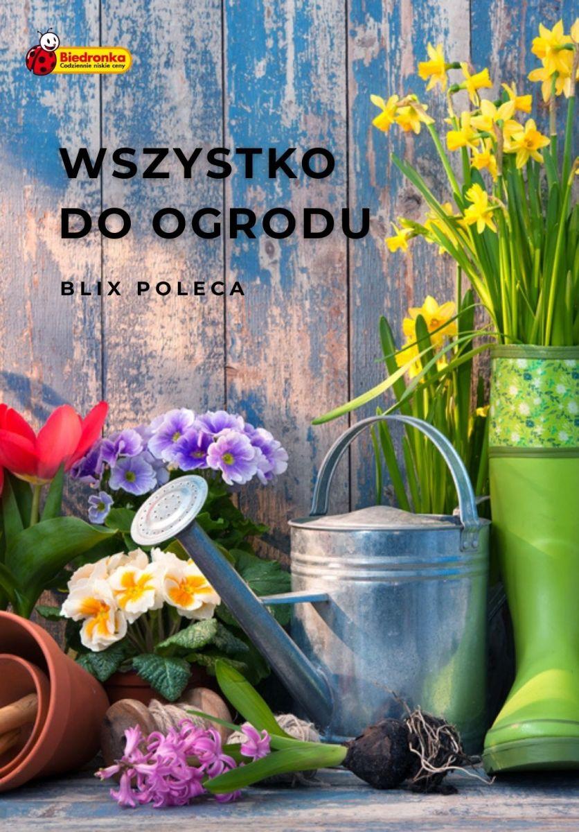 Gazetka Biedronka - Wszystko do ogrodu