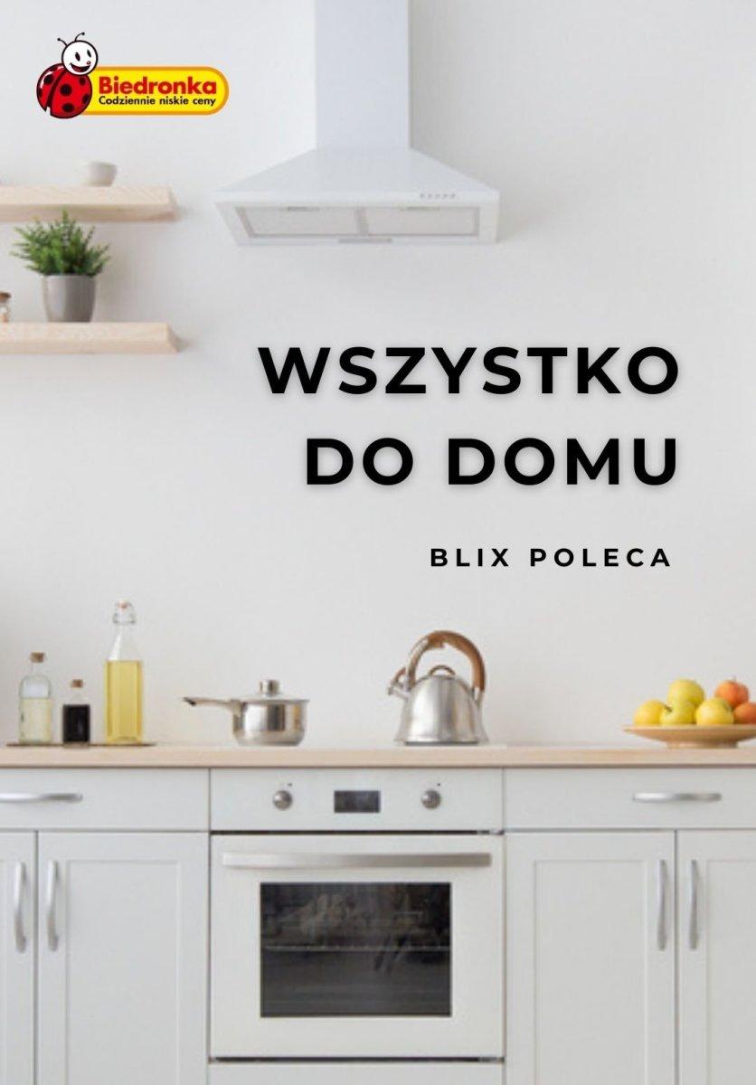Gazetka Biedronka - Wszystko do domu