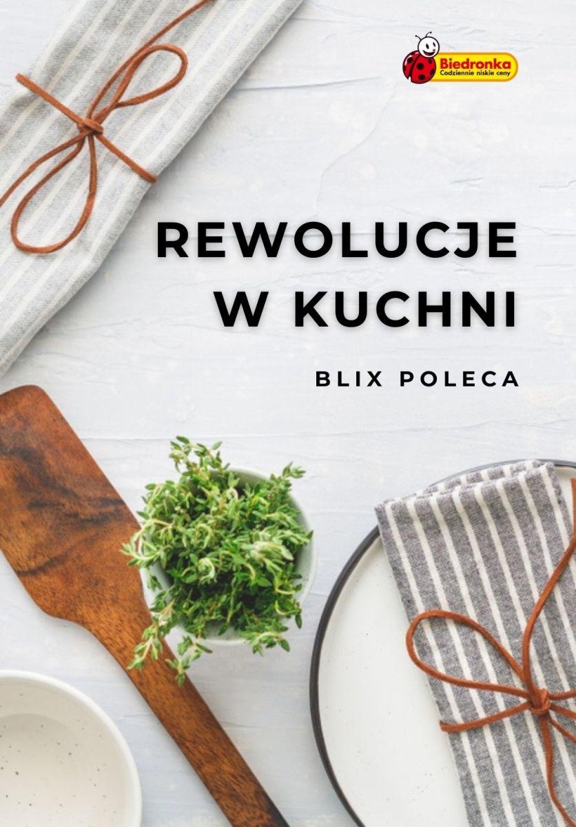 Gazetka Biedronka - Rewolucje w kuchni