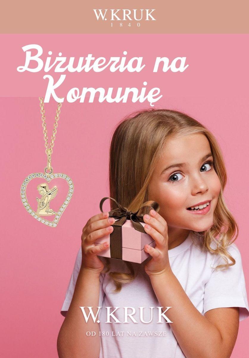 Gazetka W.KRUK - Od 29 zł biżuteria na Komunię