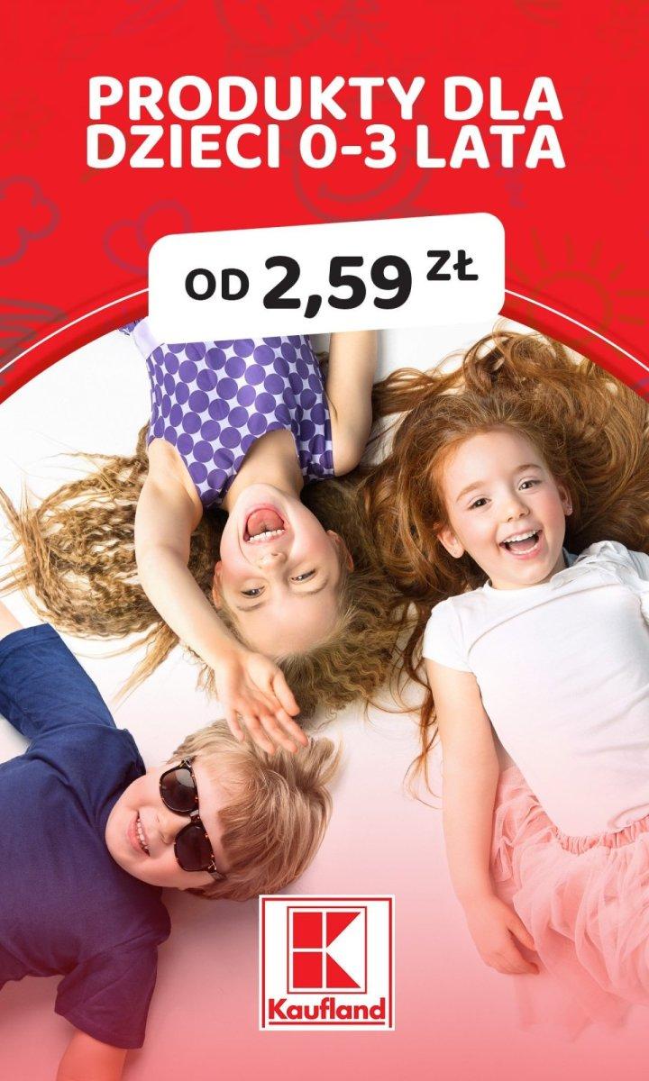 Gazetka Kaufland - Produkty dla dzieci 0-3 lat od 2,59 zł